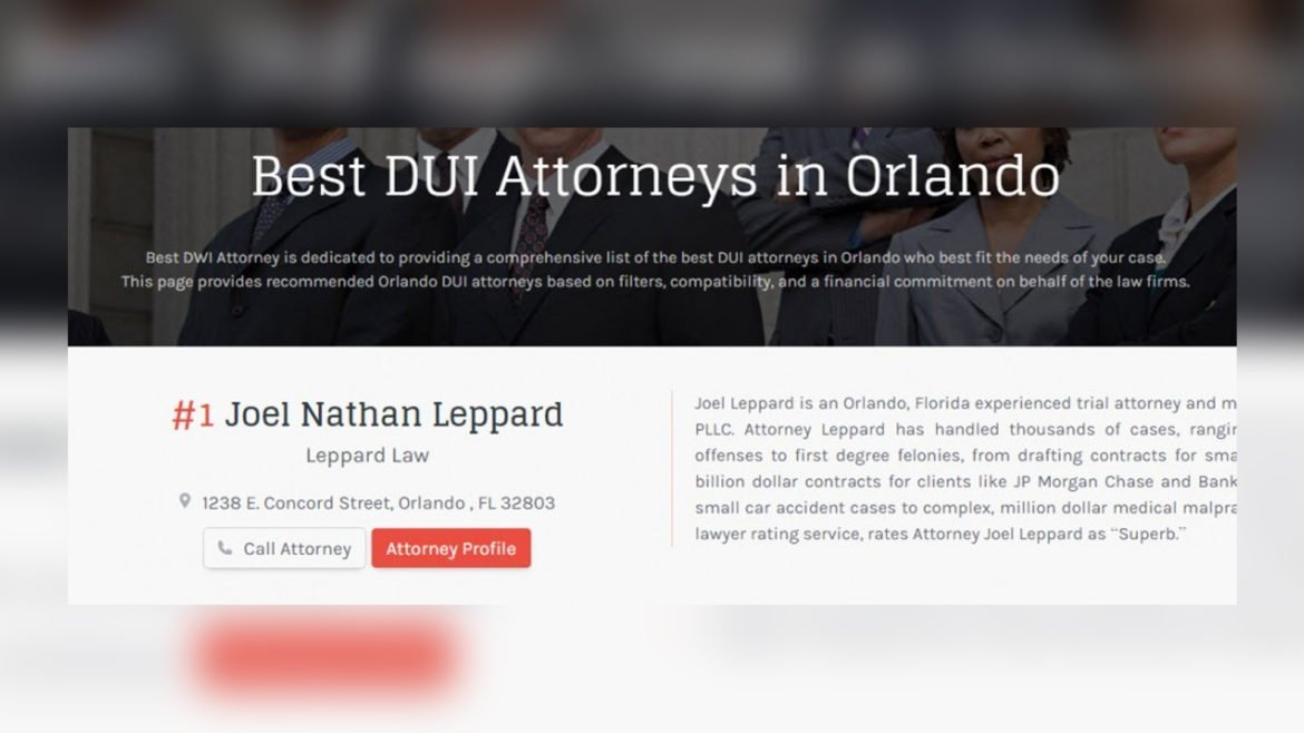 Joel Leppard is Orlando #1 Best DUI Attorney - BEST DWI .net https___best-dwi-attorneys.net_dui_florida_orlando_ (PNG file) Leppard Law Top Orlando DUI attorney (Joel Leppard only shown)